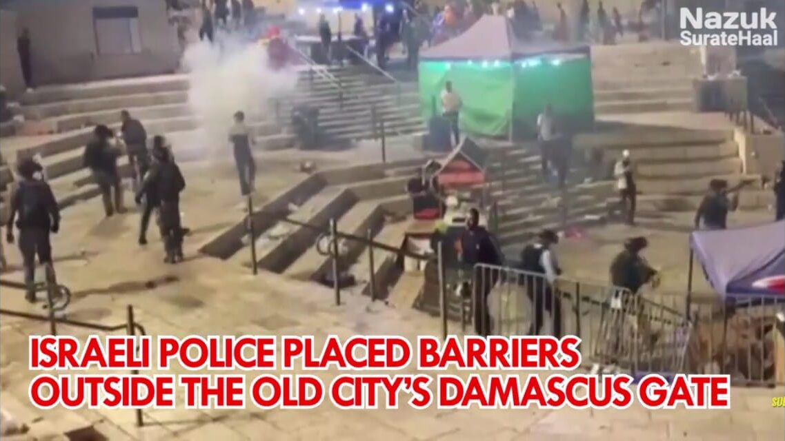 Israeli police placed barriers outside the Old City's Damascus Gate
