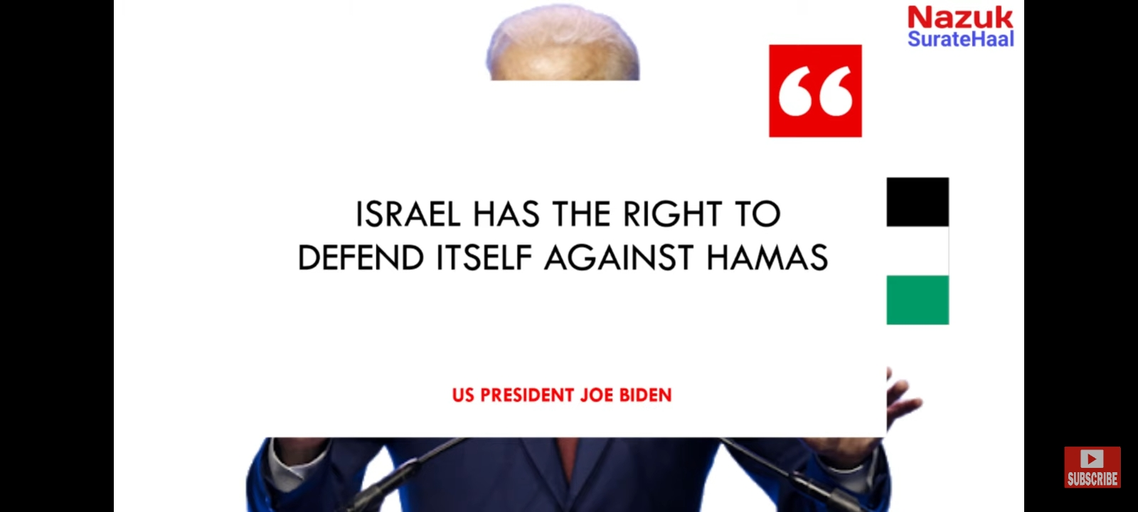 Biden has said that Israel has the right to defend itself against Hamas.