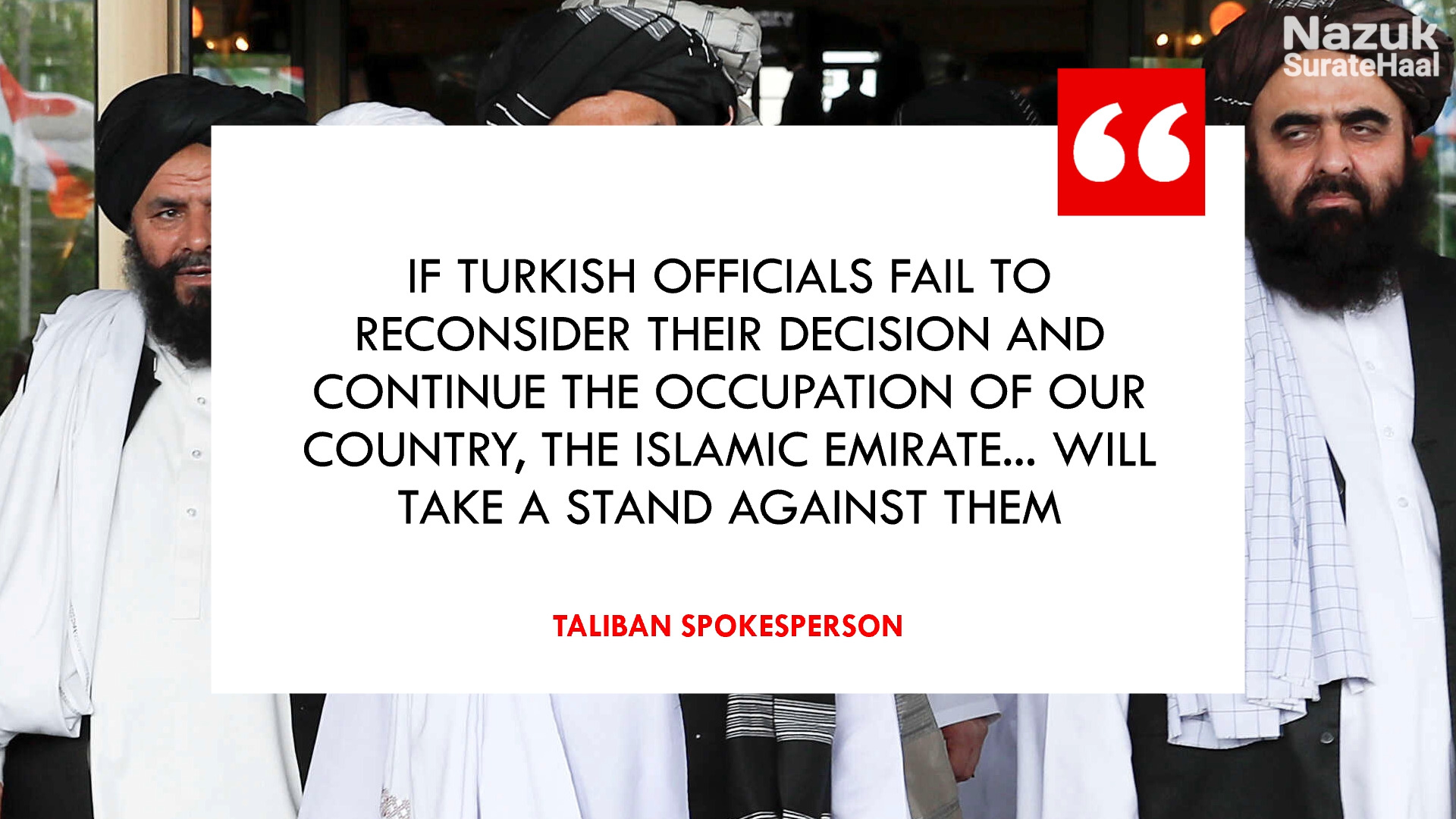 Taliban response to Turkey on control of Kabul Airport
