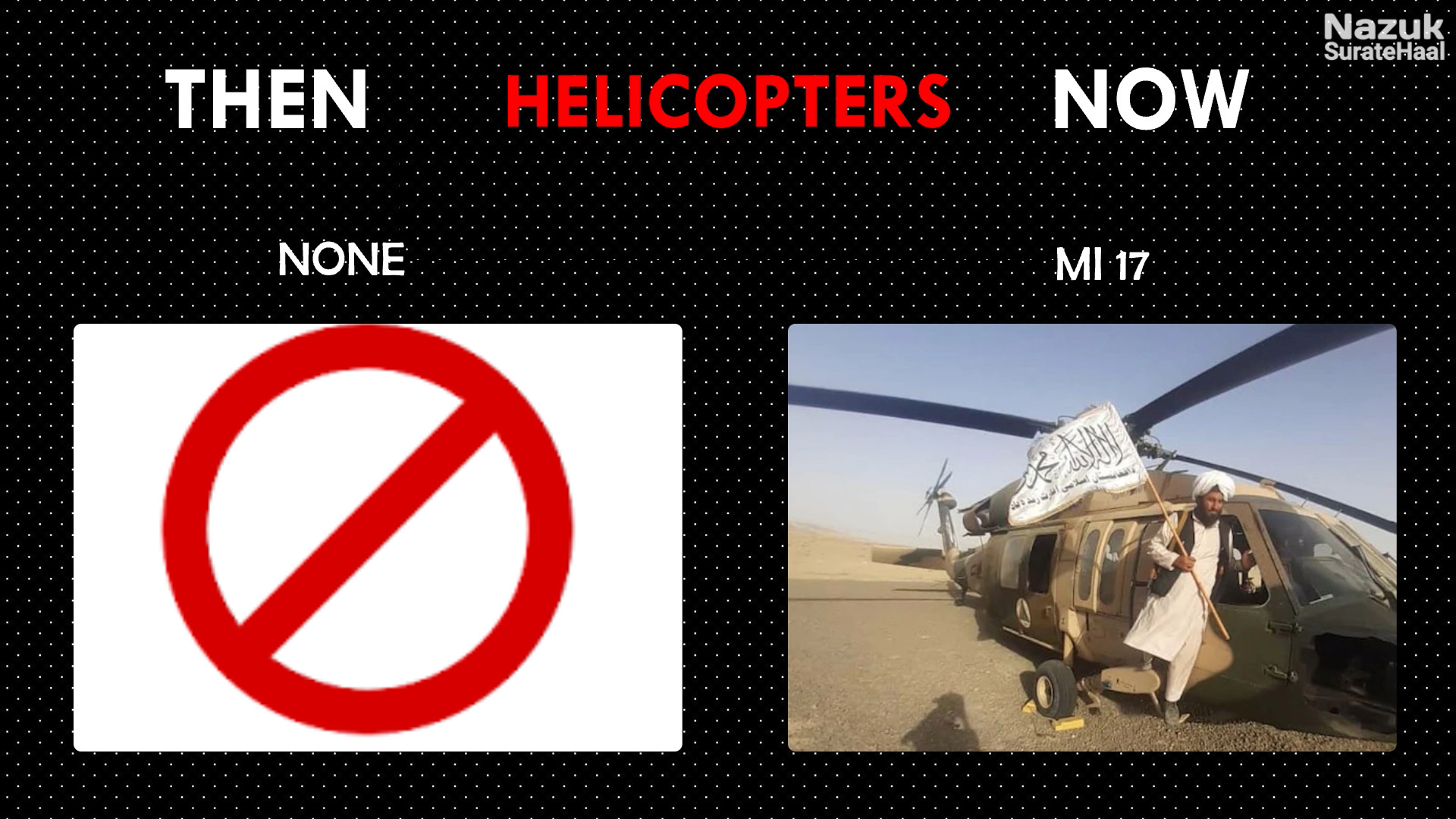 Helicopters used by the Taliban