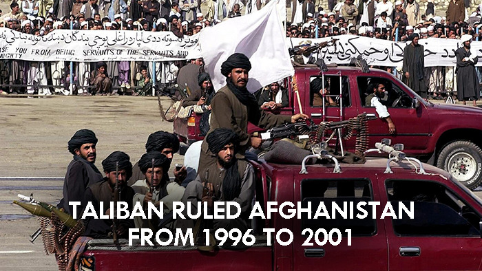 Taliban ruled Afghanistan from 1999 to 2001